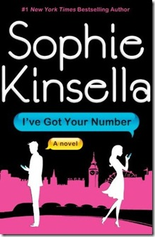 book cover of I've Got Your Number by Sophi Kinsella