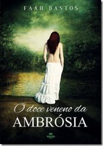 O_DOCE_VENENO_DA_AMBROSIA_