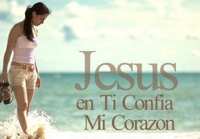 Jesus en ti confia mi corazon