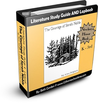 The Courage of Sarah Noble Literature Study Guide for Homeschoolers and Lapbook