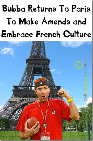 bubba watson funny paris joke pic