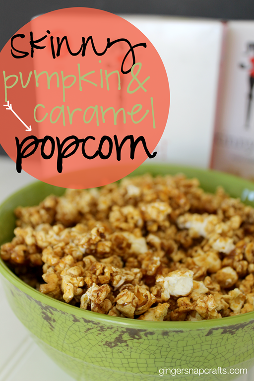 Skinny Pumpkin & Caramel Popcorn at GingerSnapCrafts.com #skinnygirlsnacks #collectivebias #shop