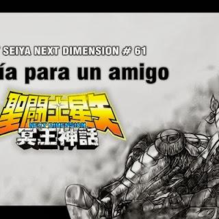 Saint Seiya Next Dimension 61, Poesía para un amigo…
