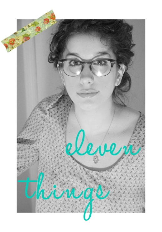 Eleven things