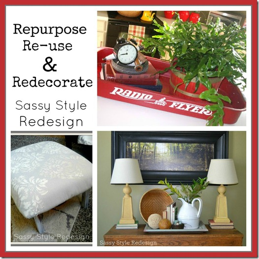 Repurpose re use redecorate cooking with ruthie for Recycle and redesign ideas