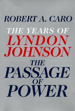 Caro-LBJ4-PassageOfPower
