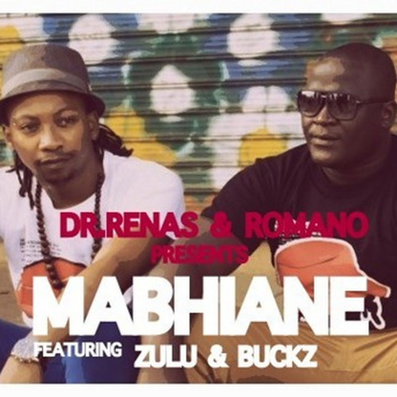Dr.Renas & Dj Romano ft Zulu & Bucks - Mabhiane (Original Mix) [Download]