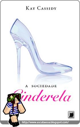 Capa-resenha-A Sociedade Cinderela