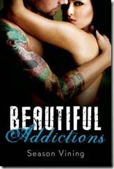 Beautiful Addictions