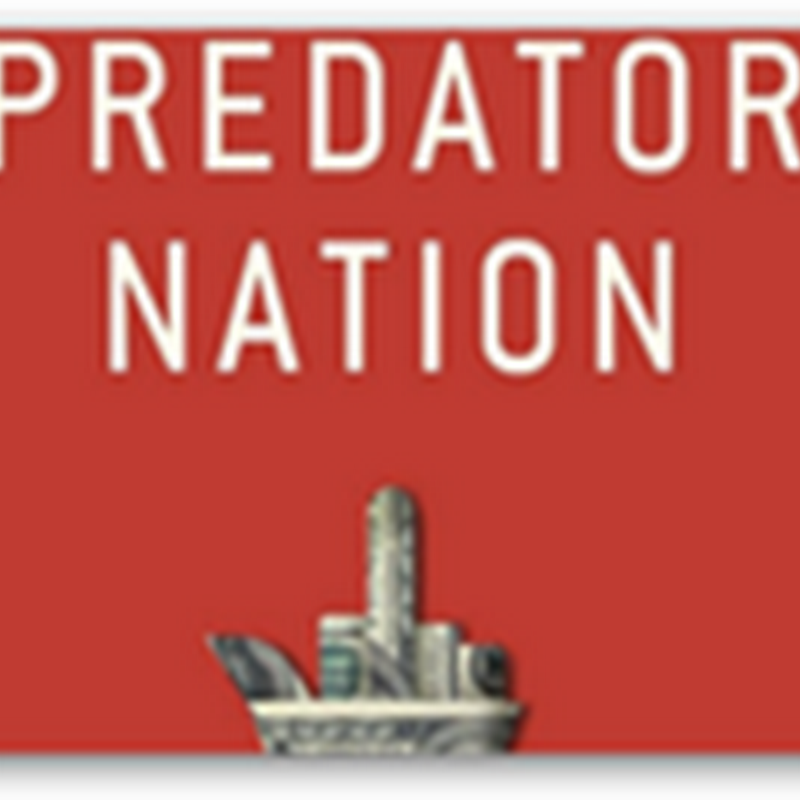 """Predator Nation""–New Book From Charles Ferguson Who Wrote and Produced ""Inside Job""– Attacks of the Killer Algorithms Persist in Financial Markets"