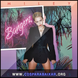 CD Miley Cyrus - Bangerz (2013), Baixar Cds, Download, Cds Completos