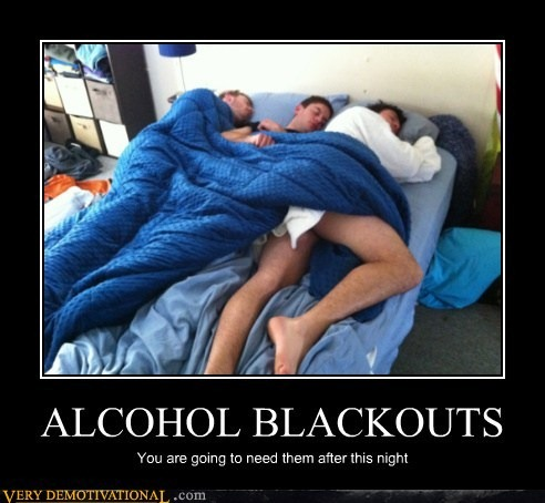 demotivational-posters-alcohol-blackouts