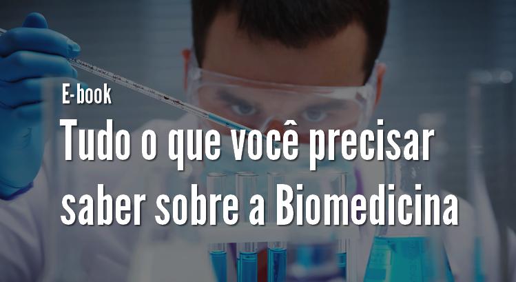 E-book Tudo o que você precisar saber sobre a Biomedicina