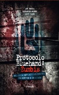 Protocolo Bluehand: Zumbis, por Abu Fobiya
