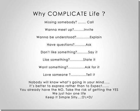 complicate life