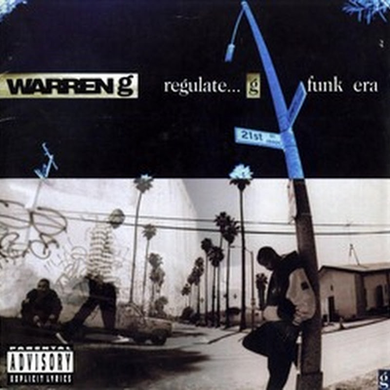 DE AFARA: WARREN G - Regulate....g funk era (1994)