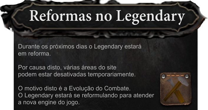 Reformas no Legendary