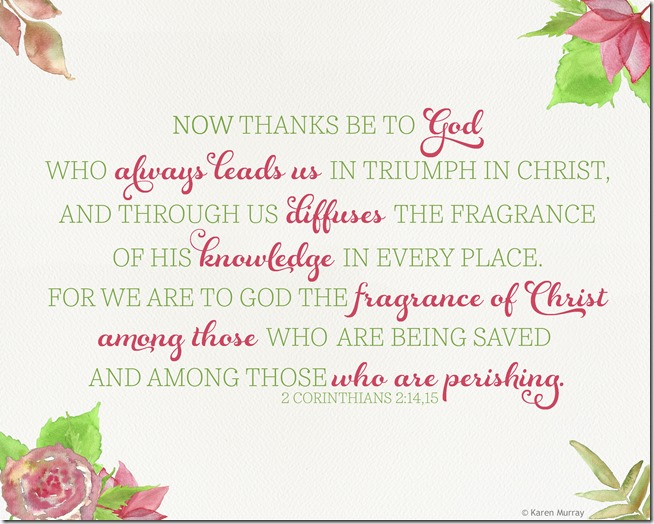 Papercraft Memories: 2 Corinthians 2:14,15 8x10 printable for personal use