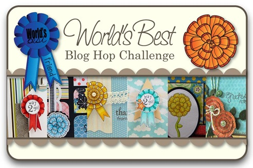 World's Best Blog Hop Challenge