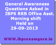 General Awareness  IBPS RRB Office Assistant 29-09-2013