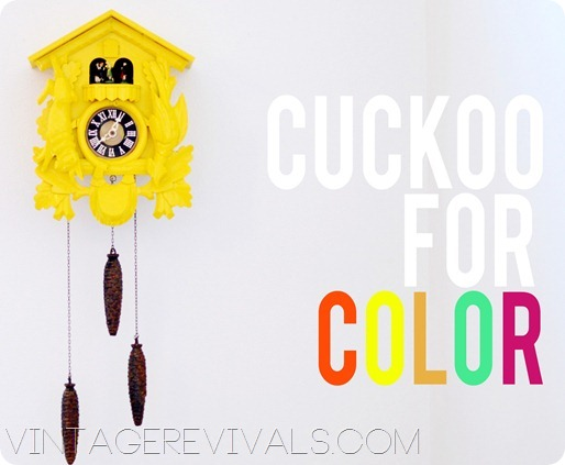 Cuckoo for color vintage revivals - Colorful cuckoo clock ...