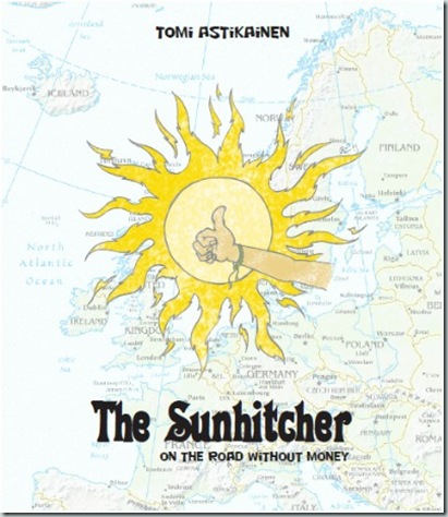 The Sunhitcher on the road without money
