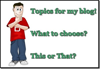 choose a topic for your blog