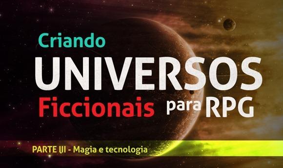 dicas-de-mestre---universos-magia-e-tecnologia