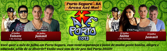 Axé Porto 2013 com MC Koringa, Tomate, Jammil e Annita