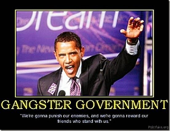 Obama's Gangster Govt.