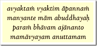 Bhagavad-gita, 7.24