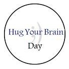 Hug Your Brain Day