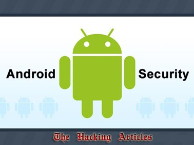 The Hacking Articles Android Security