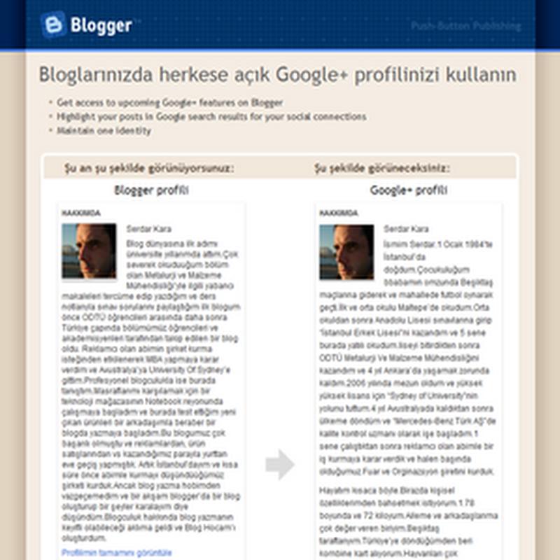 Blogger Profilinizi Google Plus Profilinizle Değiştirdiniz Mi?