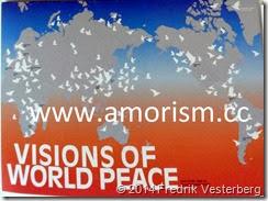 DSC01089.JPG Kristna fredsrörelsens tidning Fredsnytt. Samt Karta över Visions of World Peace. Fredshärdar. Med amorism