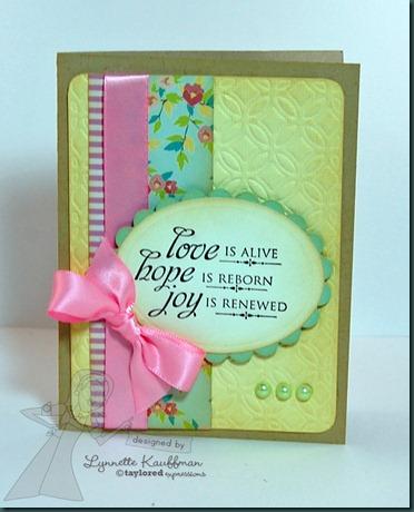 He is Risen Love Hope Joy by Lynnette Kauffman 5 February