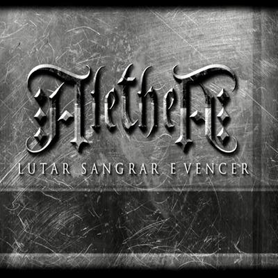 Alethea - Lutar, Sangrar e Vencer