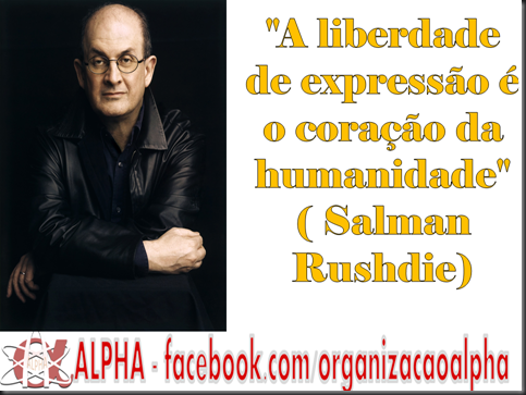 Liberdade de  Expressão ALPHA  Salman Rushdie