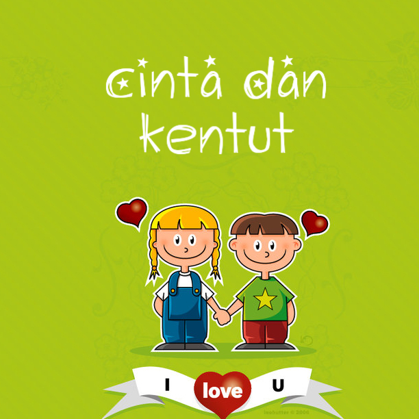 Cinta dan Kentut