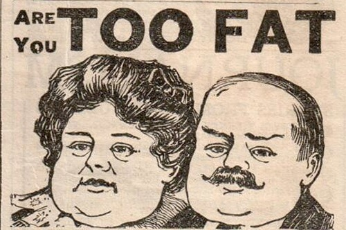 Are You Too Fat? Circa 1904 by HA! Designs, on Flickr [used under Creative Commons license]
