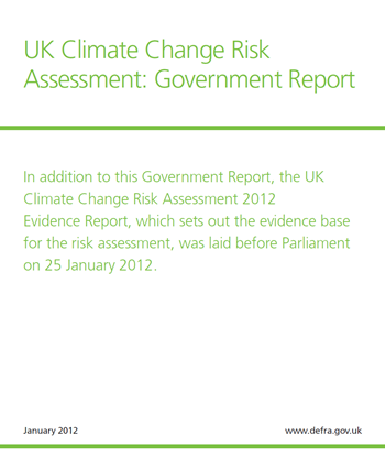 Cover of UK Climate Change Risk Assessment: Government Report, January 2012, www.defra.gov.uk