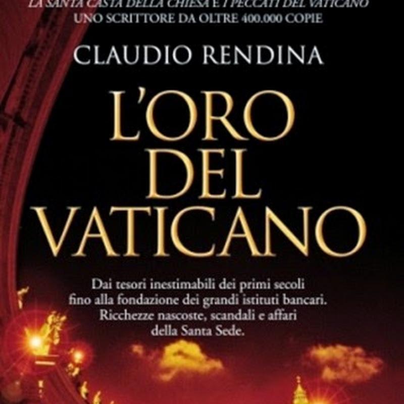 L'Oro del Vaticano: dai tesori inestimabili dei primi secoli fino alla fondazione dei grandi istituti bancari.