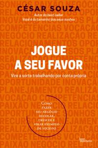Jogue a Seu Favor, por César Souza