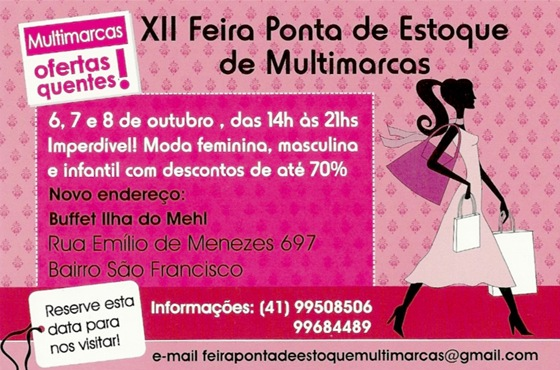 Feira Ponta de Estoque de Multimarcas em Curitiba - Dias 06, 07 e 08 de outubro.
