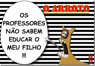 O ARROTO -PROFESSORES