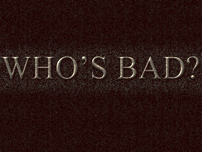 WHO'S BAD 2013 3