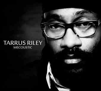 Tarrus Riley  Mecoustic  2012