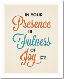 Presence fulness Joy with God