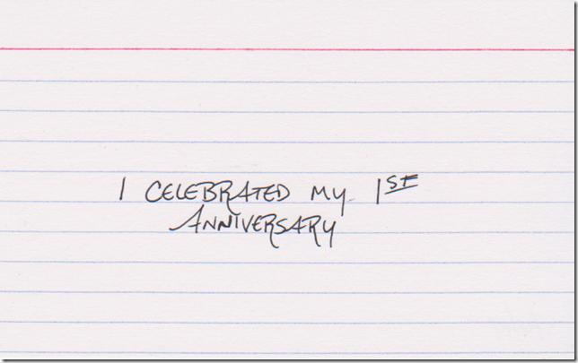 I celebrated my 1st anniversary.