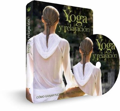 YOGA Y RELAJACIÓN [ Video DVD ] – Cómo ganar flexibilidad, paz y energía practicando correctamente las posturas del Yoga